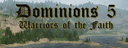 Dominions 5 - Warriors of the Faith System Requirements