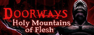 Doorways: Holy Mountains of Flesh Similar Games System Requirements