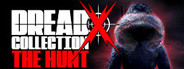 Dread X Collection: The Hunt System Requirements
