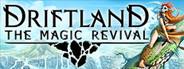 Driftland: The Magic Revival Similar Games System Requirements