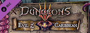 Dungeons 3 - Evil of the Caribbean System Requirements