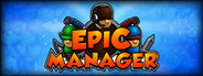 Epic Manager - Create Your Own Adventuring Agency! System Requirements