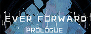 Ever Forward Prologue System Requirements