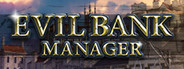 Evil Bank Manager System Requirements