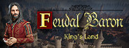 Feudal Baron: Kings Land System Requirements