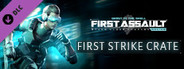 First Assault - First Strike Crate System Requirements