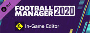 Football Manager 2020 In-game Editor System Requirements