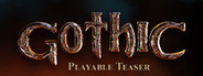 Gothic Playable Teaser System Requirements
