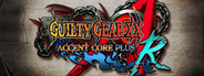 GUILTY GEAR XX ACCENT CORE PLUS R System Requirements
