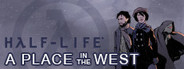 Half-Life: A Place in the West Similar Games System Requirements