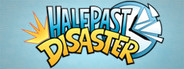 Half Past Disaster System Requirements