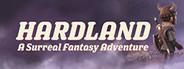 Hardland System Requirements