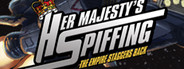 Her Majesty's SPIFFING System Requirements