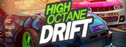 High Octane Drift System Requirements