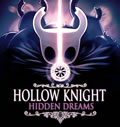 Hollow Knight - Hidden Dreams System Requirements