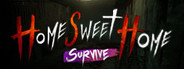 Home Sweet Home Survive System Requirements