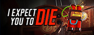 I Expect You To Die System Requirements