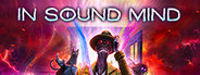 In Sound Mind System Requirements