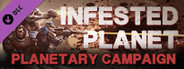 Infested Planet - Planetary Campaign System Requirements