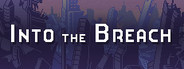 Into the Breach Similar Games System Requirements
