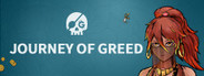 Journey of Greed System Requirements