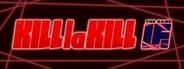 KILL la KILL -IF System Requirements