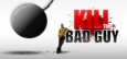 Kill The Bad Guy System Requirements