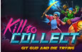Kill to Collect System Requirements