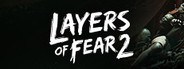 Layers of Fear 2 Similar Games System Requirements