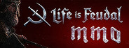 Life is Feudal: MMO Similar Games System Requirements