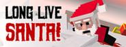 Long Live Santa! System Requirements
