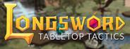 Longsword - Tabletop Tactics System Requirements
