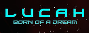 Lucah: Born of a Dream System Requirements