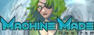 Machine Made: Rebirth System Requirements
