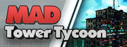 Mad Tower Tycoon System Requirements