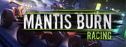 Mantis Burn Racing System Requirements