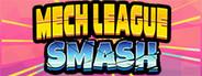 Mech League Smash System Requirements