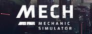 Mech Mechanic Simulator System Requirements