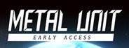 Metal Unit System Requirements