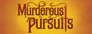 Murderous Pursuits System Requirements
