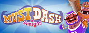 Must Dash Amigos System Requirements