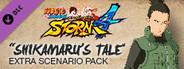 NARUTO SHIPPUDEN: Ultimate Ninja STORM 4 - Shikamaru's Tale Extra Scenario Pack System Requirements