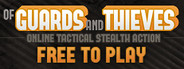Of Guards And Thieves System Requirements