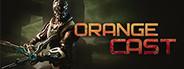 Orange Cast System Requirements