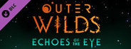 Outer Wilds - Echoes of the Eye System Requirements
