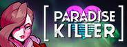 Paradise Killer System Requirements