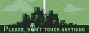 Please, Don't Touch Anything System Requirements