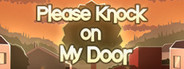 Please Knock on My Door System Requirements