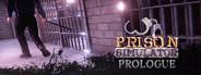 Prison Simulator: Prologue System Requirements
