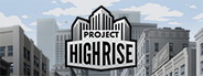Project Highrise System Requirements